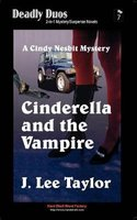 Cinderella and the Vampire / Cinderella and the Wolf (Paperback): J. Lee Taylor
