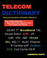 Telecom Dictionary, PSTN, Pbx, Datacom, Broadband, IP Telephony and Iptv (Paperback): Lawrence Harte