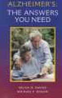 Alzheimers - The Answers You Need (Paperback): Helen Davies, Mike Jensen