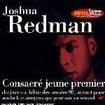 Joshua Redman - Consacre Jeune Premier (CD): Joshua Redman