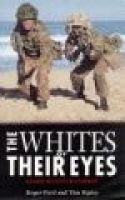 The Whites of Their Eyes - Close-quarter Combat (Paperback, New ed): Roger Ford