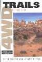 4WD Trails: Southeast Utah (Paperback, illustrated edition): Peter Massey, Jeanne Wilson