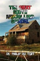 The Great South African Land Scandal (Paperback): Philip du Toit