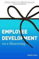 Employee Development on a Shoestring (Paperback, New): Halelly Azulay