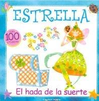 Estrella, El Hada de La Suerte (Spanish, Paperback): Maria Eugenia Delia