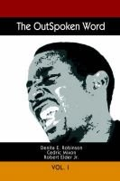 The Outspoken Word - Vol. I (Paperback): Cedric Mixon