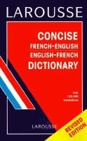 Larousse Concise French/English Dictionary (English, French, Paperback): Larousse Bilingual Dictionaries