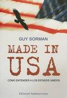 Made In USA - Como Entender A los Estados Unidos (English, French, Spanish, Paperback): Guy Sorman