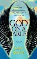 God on a Harley - A Spiritual Fable (Hardcover): RN. Joan Brady