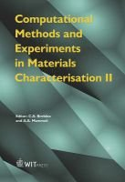 Computational Methods and Experiments in Materials Characterisation, Pt. 2 (Hardcover, illustrated edition): C.A. Brebbia, A.A....