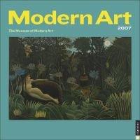 Modern Art - 2007 Wall Calendar (Calendar): Universe Publishing, Museum of Modern Art New York