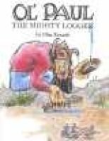 Ol' Paul, the Mighty Logger (Hardcover): Glen Rounds
