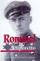 Rommel and Caporetto (Hardcover): J. Wilks, Eileen Wilks