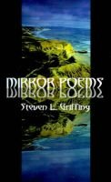 Mirror Poems (Paperback): Steven L. Griffing