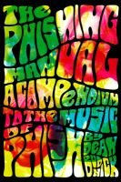 The Phishing Manual - Compendium to the Music of Phish (Paperback): Dean Budnick