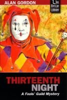 Thirteenth Night (Paperback): Alan Gordon