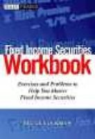 Fixed Income Securities Workbook - Tools for Today's Markets (Paperback): Bruce Tuckman