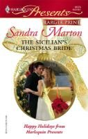 The Sicilian's Christmas Bride (Large print, Paperback, large type edition): Sandra Marton