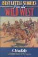 Best Little Story Wild West (Paperback): C.Brian Kelly