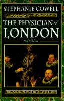 The Physician of London (Hardcover): S. Cowell