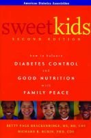 Sweet Kids (Paperback, 2nd edition): Betty Page Brackenridge, Richard R. Rubin