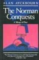 The Norman Conquests - A Trilogy of Plays (Paperback, 1st Evergreen Ed): Alan Ayckbourn