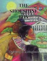 The Shoeshine Boy (Paperback): Harrison O. Akingbade