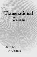 Transnational Crime (Paperback, New): Jay Albanese
