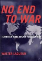 No End to War - Terrorism in the Twenty First Century (Hardcover): Walter Laqueur