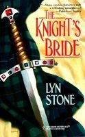 The Knight's Bride (Paperback): Lyn Stone