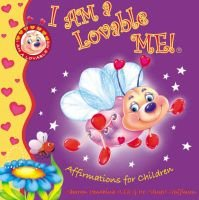 I Am a Lovable Me! - Affirmations for Children (Hardcover): Sharon R. Penchina, Hoffman Stuart