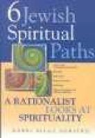 Six Jewish Spiritual Paths - A Rationalist Looks at Spiritualilty (Paperback): Rifat Sonsino