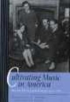 Cultivating Music in America - Women Patrons and Activists Since 1860 (Hardcover): Ralph P. Locke, Cyrilla Barr