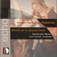 Various Artists - Motets for Blessed Virgin (CD): Taglioni Cnd, Camerata Nova, Various Artists