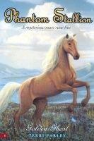 Golden Ghost (Paperback, New edition): Terri Farley