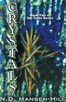 Crystals (Paperback): N.D. Hansen-Hill