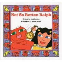 Not So Rotten Ralph (Paperback, None): Jack Gantos