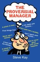 The Proverbial Manager (Paperback): Steve, Kay