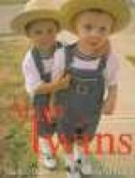 About Twins (Hardcover, 1st ed): Shelley Rotner, Sheila M Kelly, Dk Publishing