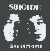 Suicide - Live 1977-1978 (CD, Ltd): Suicide