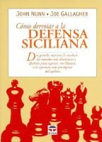 Como Derrotar a la Defensa Siciliana (Spanish, Paperback): Joe Gallagher, John Nunn