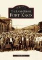 The Land Before Fort Knox (Paperback): gary Kempf