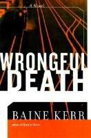 Wrongful Death (Book): Kerr