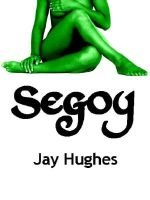 Segoy (Electronic book text): Jay Hughes