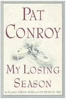 My Losing Season (Electronic book text): Pat Conroy