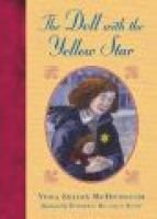 The Doll With the Yellow Star (Hardcover): Yona Zeldis McDonough