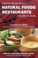 Vegetarian Journal's Guide to Natural Foods Restaurants in the U.S. and Canada (Paperback, 4th): The Vegetarian Resource...