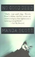 No Good Deed (Hardcover): Manda Scott