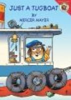 Just a Tugboat (Board book): Mercer Mayer