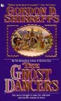 The Ghost Dancers (Paperback): Gordon D. Shirreffs